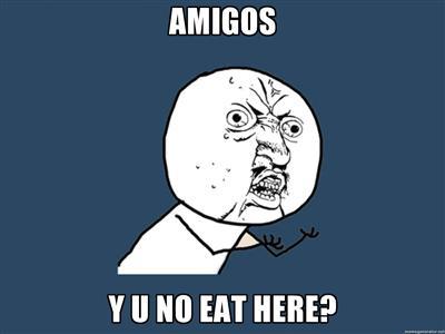 Y U No Eat Here?